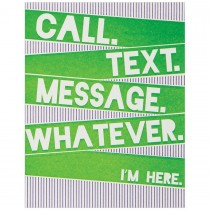 Call, Text, I'm Here, Encouragement